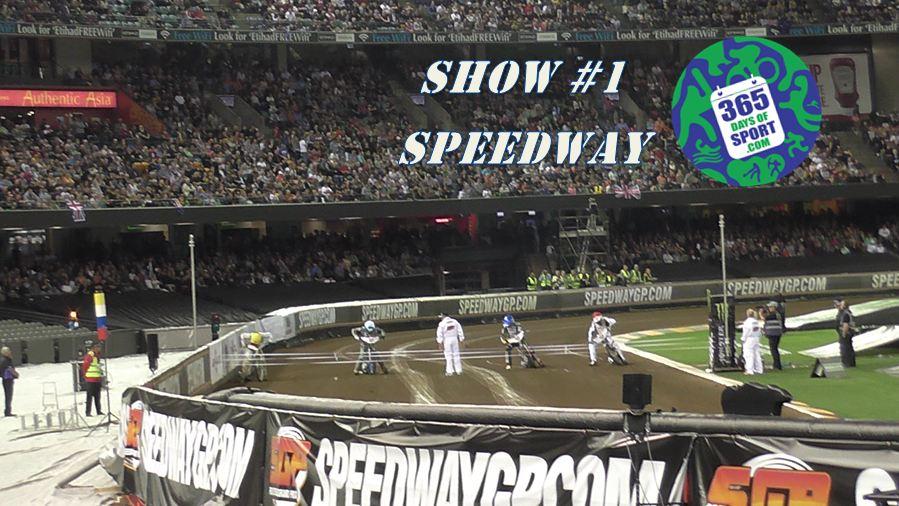 Show #1/365 – SPEEDWAY – 24.10.15