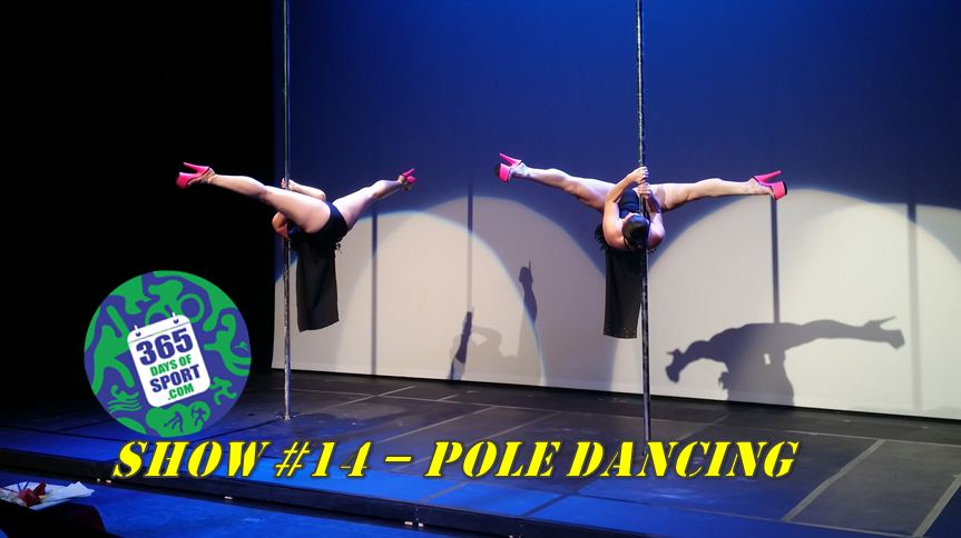 Show #14/365 – POLE DANCING – 6.11.15