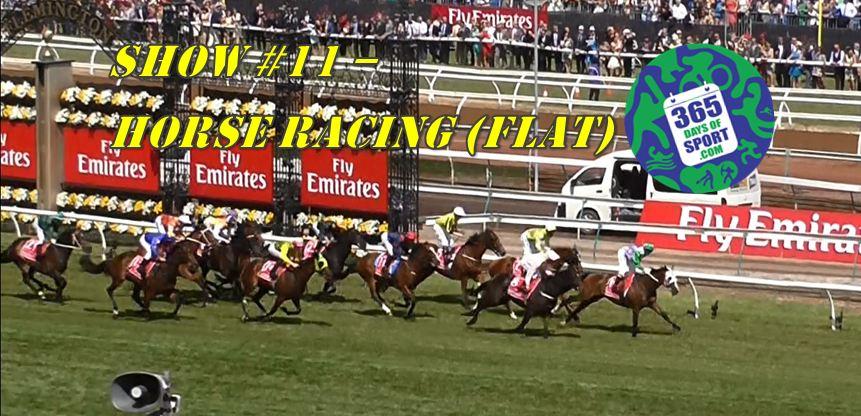 Show #11/365 – HORSE RACING (FLAT) – 3.11.15