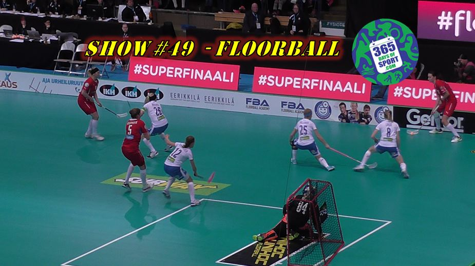 Show #49/365 – FLOORBALL – 11.12.15