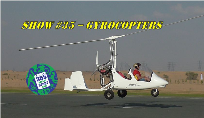 Show #35/365 – GYROCOPTERS – 1.12.15