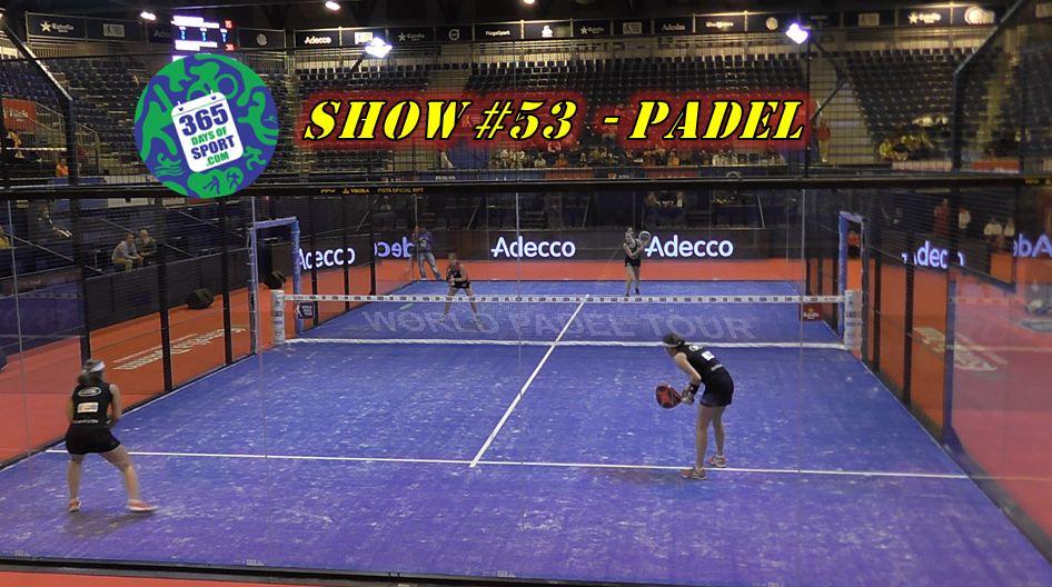 Show #53/365 – PADEL – 16.12.15