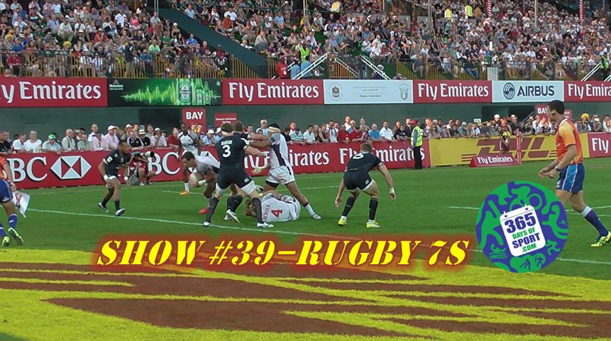 Show #39/365 – RUGBY 7s – 4 & 5.12.15