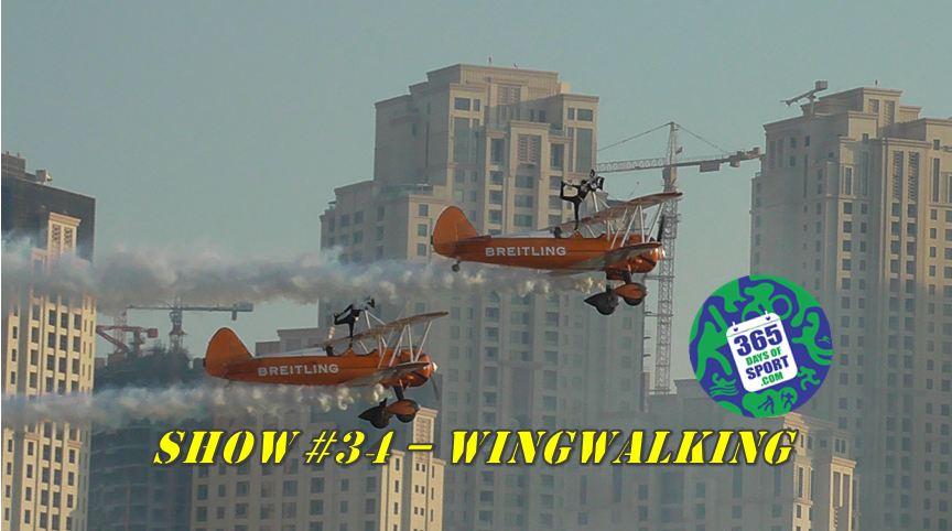Show #34/365 – WINGWALKING – 4.12.15