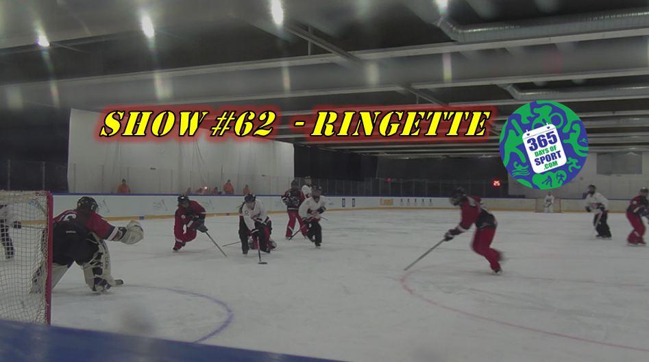 Show #62/365 – RINGETTE – 31.12.15