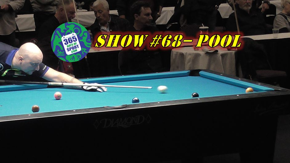 Show 68 365 pool 8 365 days of sport for Pool show 2016