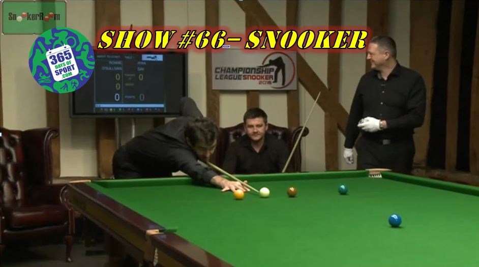 Show #66/365 – SNOOKER – 5.1.16