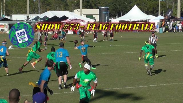 Show #73/365 – FLAG FOOTBALL – 16.1.16